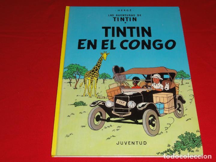 TINTIN. EN EL CONGO. EDITORIAL JUVENTUD.TAPA DURA C-30 (Tebeos y Comics - Juventud - Tintín)