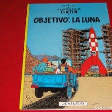Cómics: TINTIN. OBJETIVO: LA LUNA. EDITORIAL JUVENTUD.TAPA DURA C-30. Lote 146957594