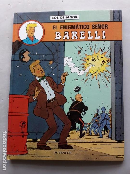 EL ENIGMÁTICO SEÑOR BARRELLI. BOB DE MOOR (Tebeos y Comics - Juventud - Barelli)