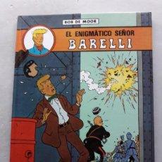 Cómics: EL ENIGMÁTICO SEÑOR BARRELLI. BOB DE MOOR. Lote 146992626