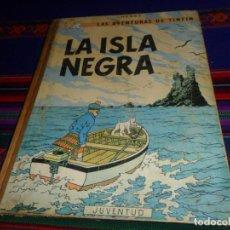 Cómics: TINTIN LA ISLA NEGRA 2ª SEGUNDA EDICIÓN 1ª PRIMERA EDICIÓN REVISADA. JUVENTUD 1967.. Lote 147481090