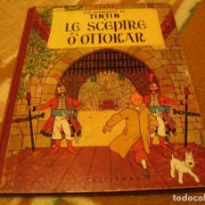 Cómics: LES AVENTURES DE TINTIN LE SCEPTRE D´OTTOKAR HERGÉ CIRCA 1960 PARIS FRANCIA CASTERMAN. Lote 147485394