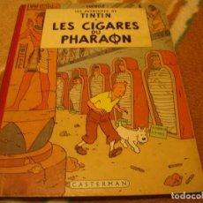 Cómics: LES AVENTURES DE TINTIN LES CIGARES DU PHARAON HERGÉ CIRCA 1960 PARIS FRANCIA CASTERMAN. Lote 147490234