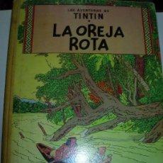 Cómics: TINTIN / LA OREJA ROTA JUVENTUD 1966. Lote 147737994