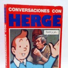 Cómics: CONVERSACIONES CON HERGÉ. TINTÍN Y YO… (NUMA SADOUL) JUVENTUD, 1986. OFRT. Lote 207093011