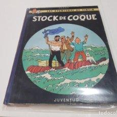 Cómics: LIBRO DE TINTÍN STOCK DE COQUE 1ª EDICIÓN CASTELLANO 1962. Lote 148208862