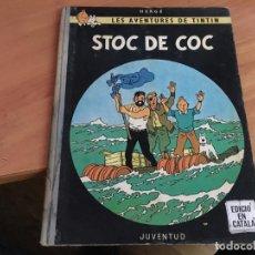 Cómics: TINTIN STOC DE COC . PRIMERA EDICION CATALAN 1967 (COIM19). Lote 148848358