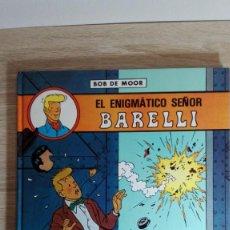 Cómics: BARELLI EL ENIGMÁTICO SEÑOR BARELLI-Nº1-BOB DE MOOR-ED.JUVENTUD-1ª EDICIÓN-AÑO 1990-NUEVO. Lote 149737294