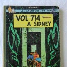 Cómics: LES AVENTURES DE TINTIN - VOL 714 A SIDNEY - CATALA - 1ª PRIMERA EDICION - 1969 - EN CATALAN. Lote 149744310