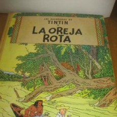 Cómics: LES AVENTURAS DE TINTIN. LA OREJA ROTA. JUVENTUD EDICION DE 1966. Lote 149970134