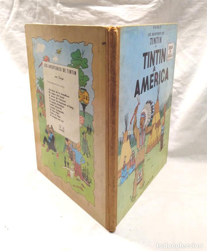 Cómics: Tintin En America 1era edición lomo de Tela any 1968, en catalan - Foto 3 - 150183058