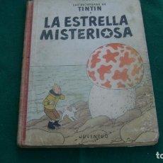 Cómics: TINTIN LA ESTRELLA MISTERIOSA DICIEMBRE 1960PRIMERA EDICION CASTELLANA VER FOTOS ESTINTIN. Lote 150312286
