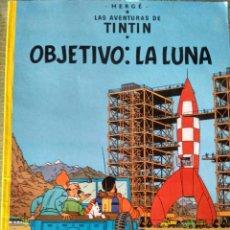 Cómics: TINTIN - OBJETIVO LA LUNA - EDITORIAL JUVENTUD. Lote 150323042