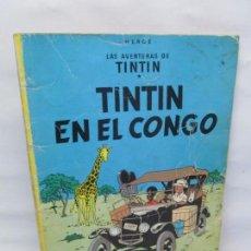 Cómics: LAS AVENTURAS DE TINTIN. TINTIN EN EL CONGO. EDITORIAL JUVENTUD 1978. VER FOTOGRAFIAS. Lote 151449258