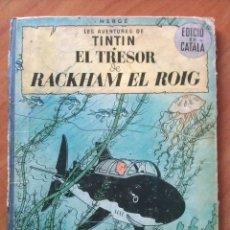 Cómics: TINTÍN ; CUATRO TÍTULOS, ENTRE ELLOS UNA PRIMERA EDICIÓN. Lote 151758718