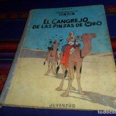 Cómics: TINTIN EL CANGREJO DE LAS PINZAS DE ORO 1ª PRIMERA EDICIÓN. JUVENTUD 1963. DIFÍCIL.. Lote 152875274