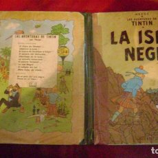 Cómics: TINTIN LA ISLA NEGRA PRIMERA EDICION CASTELLANA ABRIL 1961 VER FOTOS ESTINTIN. Lote 153446282