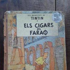 Cómics: LES AVENTURES DE TINTIN * ELS CIGARS DEL FARAO. Lote 153838070