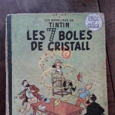 Cómics: LES AVENTURES DE TINTÍN*LES 7 BOLES DE CRISTALL. Lote 153840918
