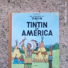 Cómics: TINTIN EN AMÉRICA PRIMERA EDICIÓN 1968 BUEN ESTADO. Lote 154041450