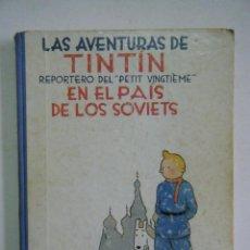 Cómics: LAS AVENTURAS DE TINTIN REPORTERO DE PETIT VINGTIEME EN EL PAÍS DE LOS SOVIETS.. Lote 154135054