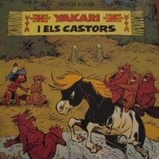 Cómics: YAKARI I ELS CASTORS-DERIB-JOB. Lote 154189698