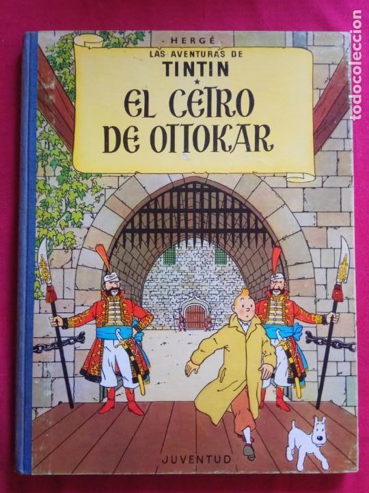 TINTÍN - JUVENTUD - EL CETRO DE OTTOKAR - 4ª /1968 . (Tebeos y Comics - Juventud - Tintín)