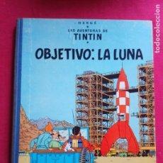 Cómics: LAS AVENTURAS DE TINTIN OBJETIVO LA LUNA EDITORIAL JUVENTUD 4ª EDICION 1967.. Lote 154283042