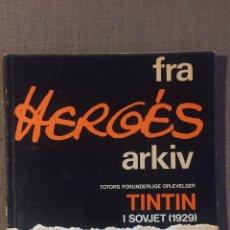 Cómics: ARCHIVOS HERGÉ - TINTIN EN DANÉS - FRA HERGES ARKIV. Lote 154512424