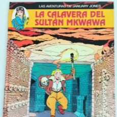 Cómics: AVENTURAS DE JANUARY JONES.LA CALAVERA DEL SULTÁN MKWAWA.HEUVEL.LODEWIJK.EDIT.JUVENTUD.BARCELONA1994. Lote 155113422