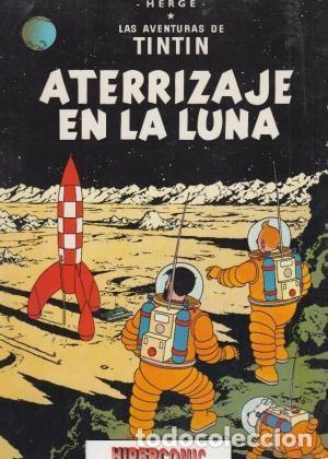 LAS AVENTURAS DE TINTÍN. ATERRIZAJE EN LA LUNA. HERGÉ (Tebeos y Comics - Juventud - Tintín)