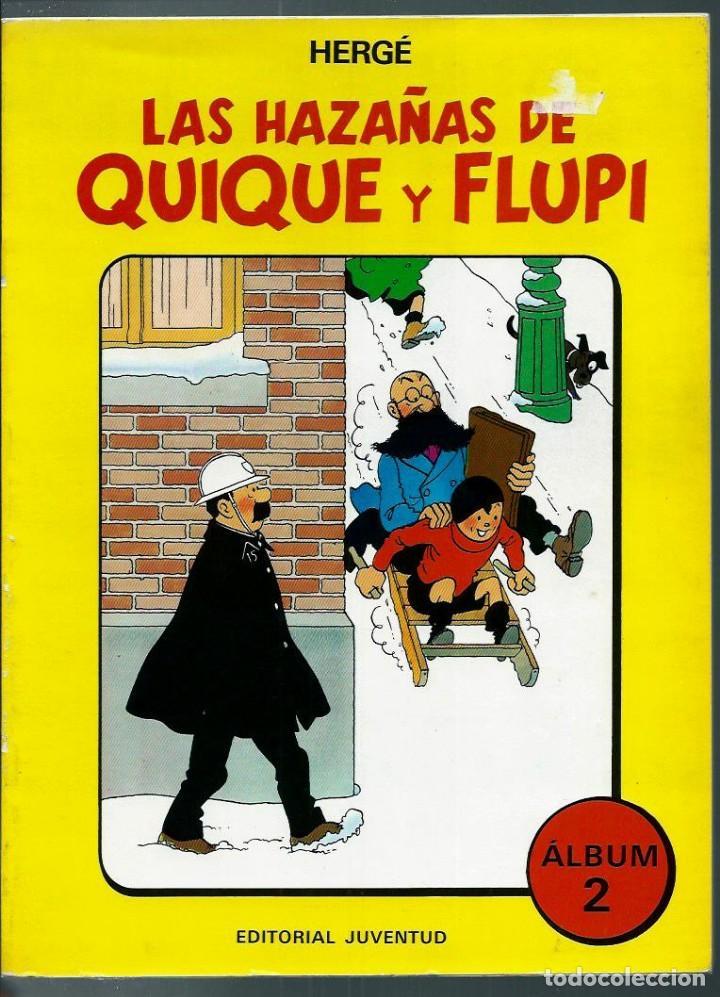 HERGE - LAS HAZAÑAS DE QUIQUE Y FLUPI ALBUM 2 - ED. JUVENTUD 1987, PRIMERA EDICION - EN RUSTICA (Tebeos y Comics - Juventud - Tintín)