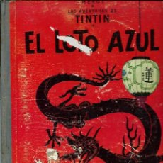 Cómics: HERGE - TINTIN - EL LOTO AZUL - ED. JUVENTUD 1965, 1ª PRIMERA EDICION - IMPRENTA ROSES, LOMO AZUL. Lote 155609122
