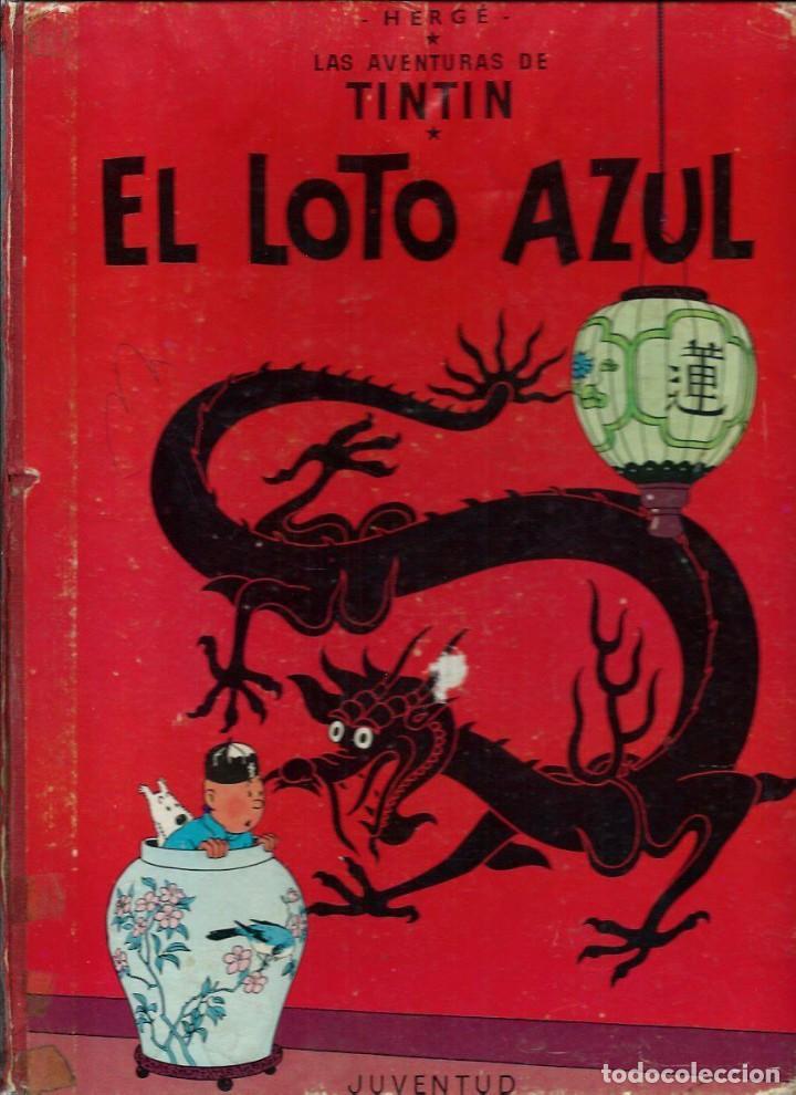HERGE - TINTIN - EL LOTO AZUL - ED. JUVENTUD 1965, 1ª PRIMERA EDICION - IMPRENTA ROSES, LOMO ROJO (Tebeos y Comics - Juventud - Tintín)