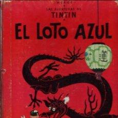 Cómics: HERGE - TINTIN - EL LOTO AZUL - ED. JUVENTUD 1965, 1ª PRIMERA EDICION - IMPRENTA ROSES, LOMO ROJO. Lote 155609538