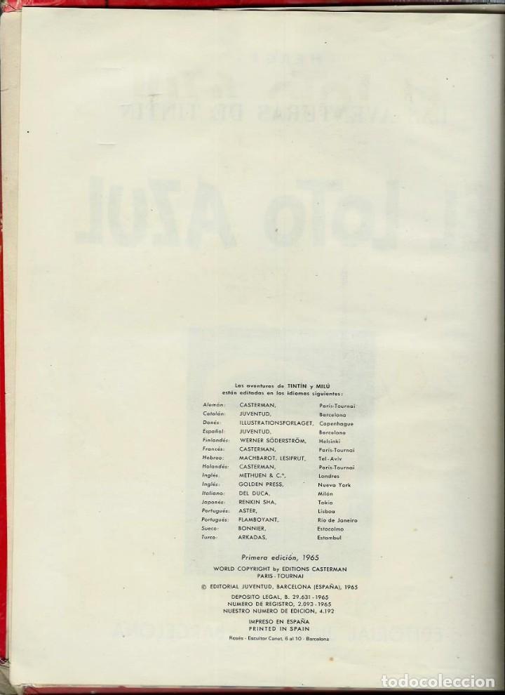 Cómics: HERGE - TINTIN - EL LOTO AZUL - ED. JUVENTUD 1965, 1ª PRIMERA EDICION - IMPRENTA ROSES, LOMO ROJO - Foto 3 - 155609538