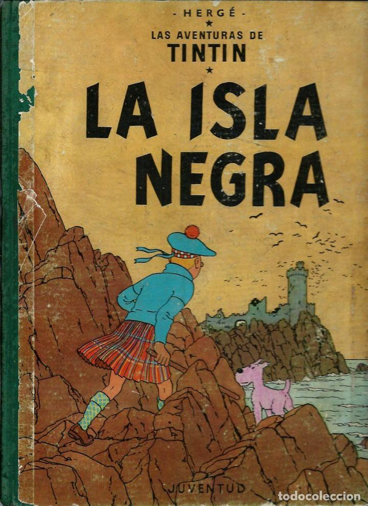 HERGE - TINTIN - LA ISLA NEGRA - ED. JUVENTUD 1961, 1ª PRIMERA EDICION - CON EL DIFICIL LOMO VERDE (Tebeos y Comics - Juventud - Tintín)