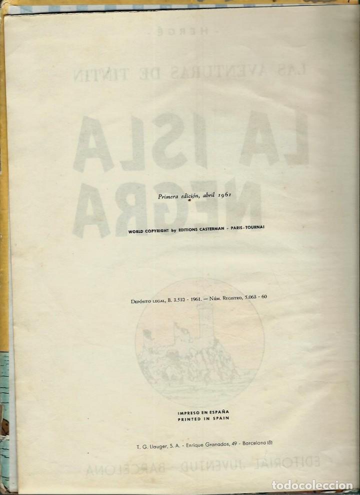 Cómics: HERGE - TINTIN - LA ISLA NEGRA - ED. JUVENTUD 1961, 1ª PRIMERA EDICION - CON EL DIFICIL LOMO VERDE - Foto 3 - 155610022