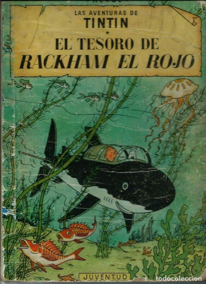 HERGE - TINTIN - EL TESORO DE RACKHAM EL ROJO - JUVENTUD 1960, 1ª PRIMERA EDICION - VER DESCRIPCION (Tebeos y Comics - Juventud - Tintín)