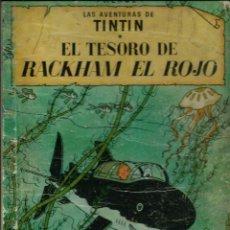 Cómics: HERGE - TINTIN - EL TESORO DE RACKHAM EL ROJO - JUVENTUD 1960, 1ª PRIMERA EDICION - VER DESCRIPCION. Lote 155612310