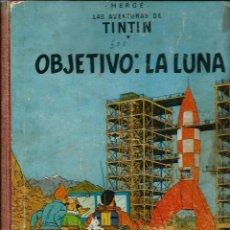 Cómics: HERGE - TINTIN - OBJETIVO: LA LUNA - JUVENTUD 1958 1ª PRIMERA EDICION - MUY DIFICIL, VER DESCRIPCION. Lote 155620746