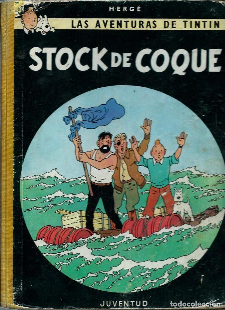 HERGE - TINTIN - STOCK DE COQUE - JUVENTUD 1962 1ª PRIMERA EDICION - DIFICIL, VER DESCRIPCION (Tebeos y Comics - Juventud - Tintín)