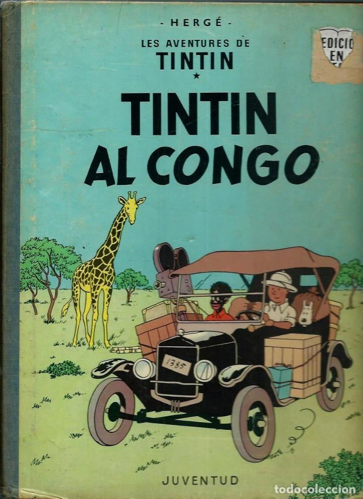 HERGE - TINTIN AL CONGO - EDITORIAL JUVENTUD 1969, 1ª PRIMERA EDICIO - EN CATALA - BÉ (Tebeos y Comics - Juventud - Tintín)