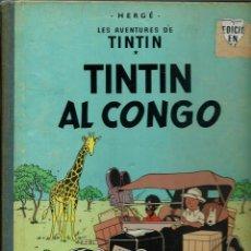 Cómics: HERGE - TINTIN AL CONGO - EDITORIAL JUVENTUD 1969, 1ª PRIMERA EDICIO - EN CATALA - BÉ. Lote 155626578