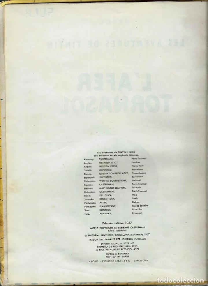 Cómics: HERGE - TINTIN - L' AFER TORNASOL - EDITORIAL JUVENTUD 1967, 1ª PRIMERA EDICIO - EN CATALA - Foto 2 - 155627166