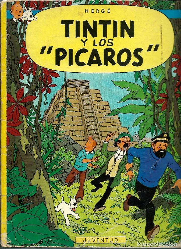 HERGE - TINTIN Y LOS PICAROS - JUVENTUD 1976, PRIMERA 1ª EDICION ESPAÑOLA - EN RUSTICA - MUY DIFICIL (Tebeos y Comics - Juventud - Tintín)