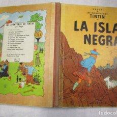 Cómics: TINTIN, LA ISLA NEGRA - HERGE - PRIMERA EDICION JUVENTUD 1961, BUENA CONSERVACION, ENTELADO + INFO . Lote 155692478