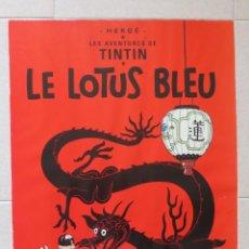 Cómics: POSTER DE TINTIN - EL LOTO AZUL - (50X70CM). Lote 155974798