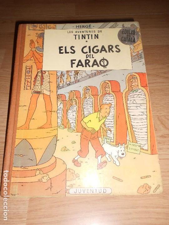 TINTIN ELS CIGARS DEL FARAO - 2ª EDICIO EN CATALAN 1965 - LOMO DE TELA (Tebeos y Comics - Juventud - Tintín)