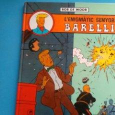 Cómics: L'ENIGMÀTIC SENYOR BARELLI . BOB DE MOOR .ED.JUVENTUD. Lote 156497349